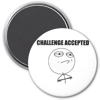 Challenge Accepted Rage Face Comic Meme 3 Inch Round Magnet