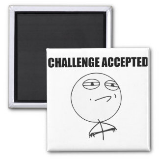 Challenge Accepted Rage Face Comic Meme Square Magnet