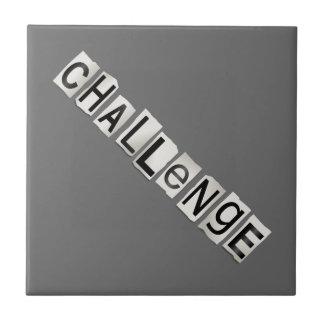 Challenge word concept. ceramic tiles
