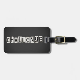 Challenge word concept. luggage tag