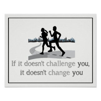 Challenge You Change You Fitness, Running Quote Poster