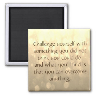 Challenge Yourself Magnet