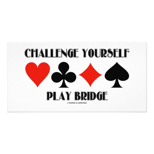 Challenge Yourself Play Bridge Photo Card Template