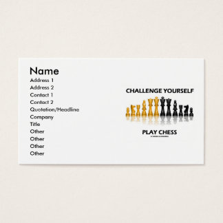 Challenge Yourself Play Chess (Chess Attitude) Business Card