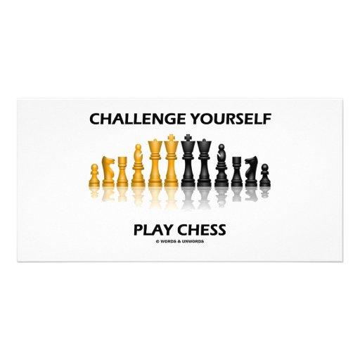 Challenge Yourself Play Chess Custom Photo Card