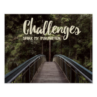 Challenges Spark My Imagination Poster