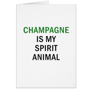 Champagne is my Spirit Animal Card