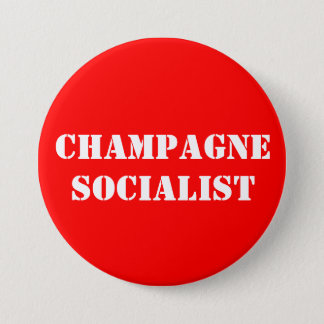 Champagne Socialist Badge 3 Inch Round Button