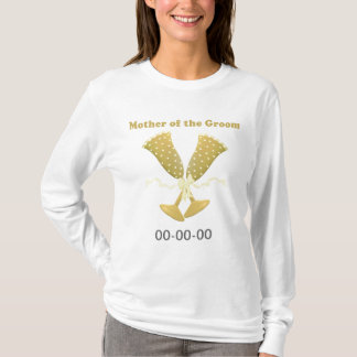 Champagne Toast Mother of Groom Shirt
