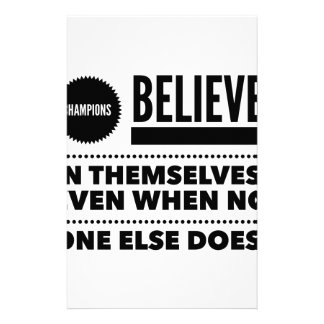 Champions Believe In Themselves, Even When No One Customized Stationery