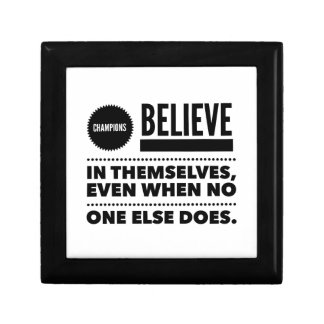 Champions Believe In Themselves, Even When No One Gift Box