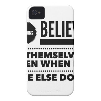 Champions Believe In Themselves, Even When No One iPhone 4 Cases