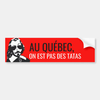 Champlain Hipster Quebec not touched - YOUR TEXT! Bumper Sticker