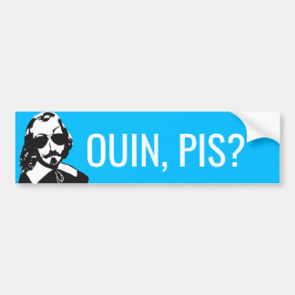 Champlain Hipster Quebec ouin, worse? - YOUR TEXT Bumper Sticker