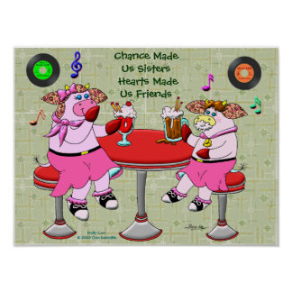 Chance Made Us Sisters, Hearts Made Us Friends Poster