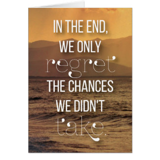 Chances - motivational life quote card