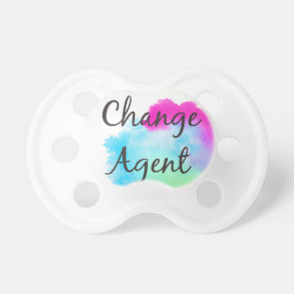 Change Agent Pacifier