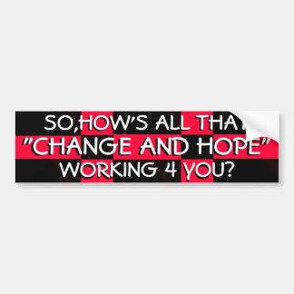 CHANGE AND HOPE BARACK OBAMA CAR BUMPER STICKER