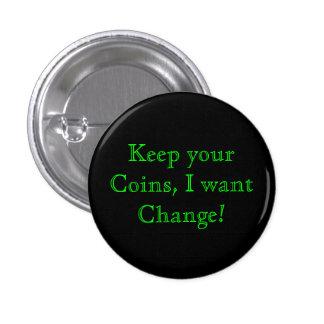 Change Flair 1 Inch Round Button