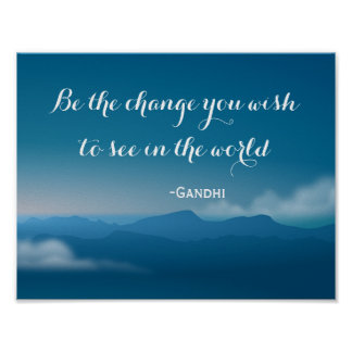 Change Gandhi quote mountains poster