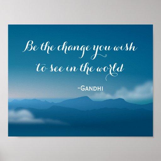 Change Gandhi quote mountains poster
