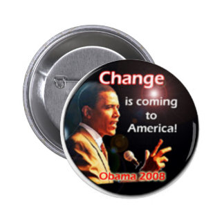 Change Is Coming 2 Inch Round Button