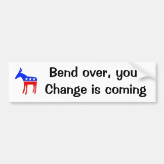 Change is coming bumper sticker