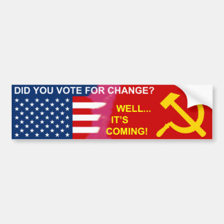 Change is Coming Bumper Stickers