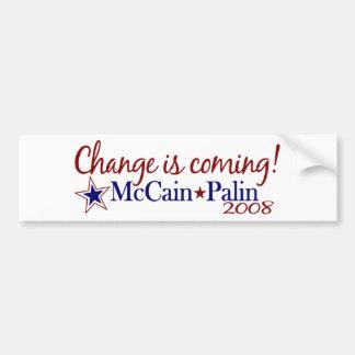 Change is coming! (McCain Palin 2008) Bumper Sticker