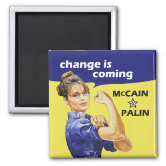 """""""change is coming"""" McCain / Palin Republican Party Square Magnet"""