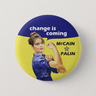 """""""Change is Coming"""" McCain Sarah Palin 08 Election 2 Inch Round Button"""