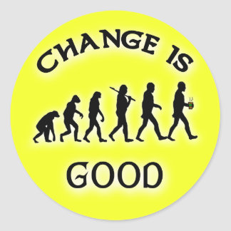 Change is Good Funny Tip Jar Stickers
