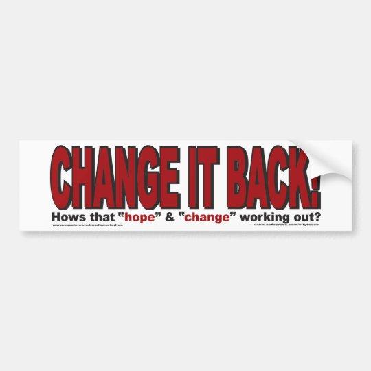 CHANgE-IT-BACK Bumper Sticker