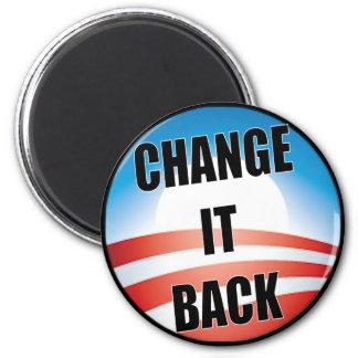 Change It Back Magnet
