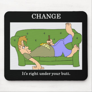 change-its-right-under-your-butt mouse pad
