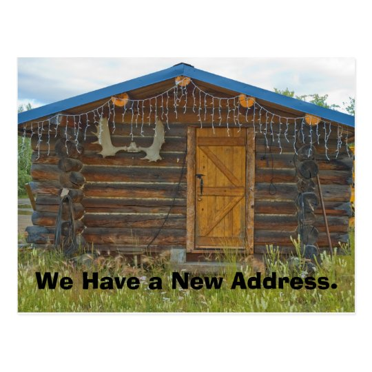 Change of Address Card: Mountain Cabin Postcard