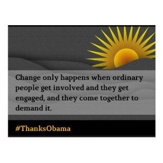 Change Only Happens (2) Postcard