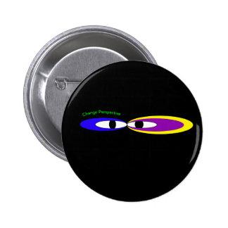 'Change perspective eyes' 2 Inch Round Button