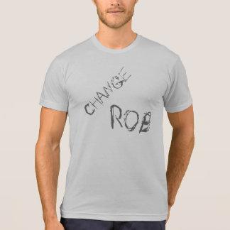 Change Rob Shirt