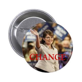 CHANGE-SARAH PALIN PIN