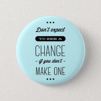 Change, Success, Goals Motivational Blue Pin