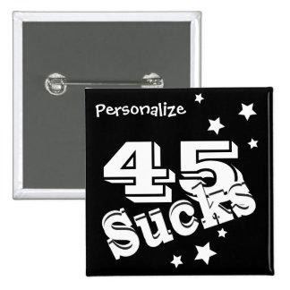 (Change the Age) Sucks | Birthday Humor 2 Inch Square Button