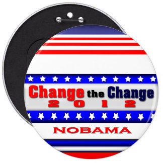 Change the Change 6 Inch Round Button