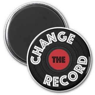 Change the Record! Magnet