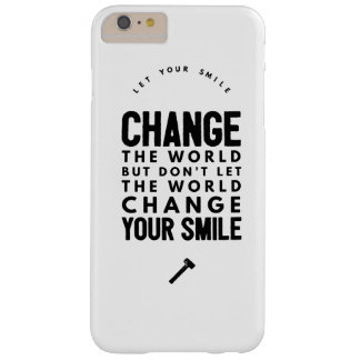 Change the world barely there iPhone 6 plus case