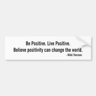 Change the world Bumper Sticker