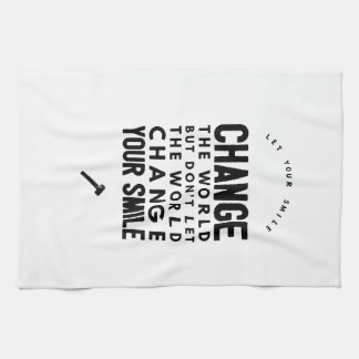 Change the world towel