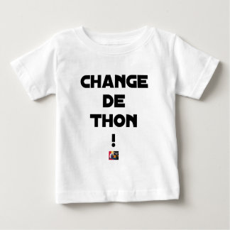 CHANGE TUNA! - Word games - François City Baby T-Shirt