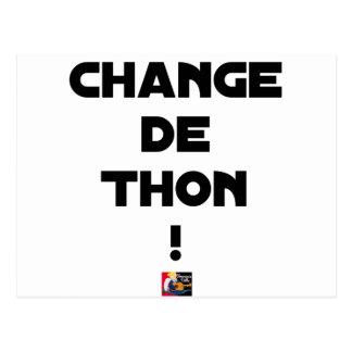 CHANGE TUNA! - Word games - François City Postcard