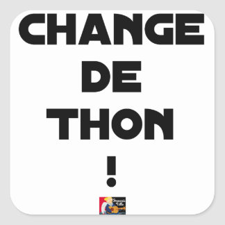 CHANGE TUNA! - Word games - François City Square Sticker